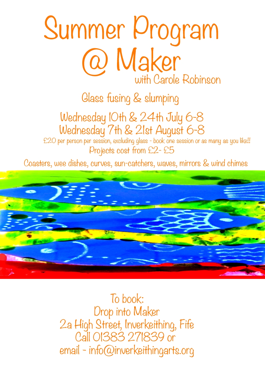 Glass Fusing Summer Programme @ Maker